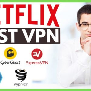 Best VPN for Netflix 2020 | ExpressVPN vs NordVPN vs CyberGhost VPN