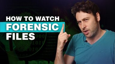 How to Watch Forensic Files from Anywhere