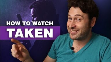 How to Watch Taken from Anywhere