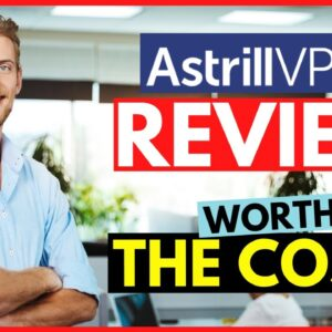 Astrill VPN Review 2020 - Can it compete with ExpressVPN, NordVPN & Surfshark VPN?