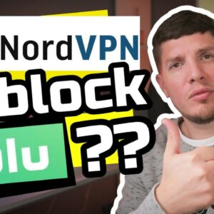 NordVPN for Hulu - Can Nord VPN Handle Unblocking Hulu?