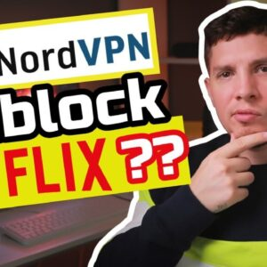 NordVPN Netflix Review in 2020 - Can Nord VPN Easily Unblock Netflix?