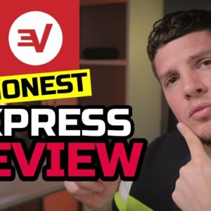 ExpressVPN Review - Pros, Cons, Live Demonstration and My Overall Recommendation