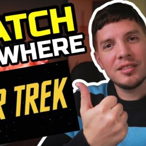 How to Watch Star Trek on Netflix from Anywhere 🔥 Even Outside USA!