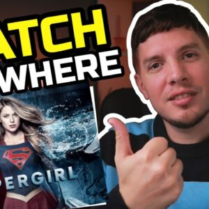 How to Watch Supergirl on Netflix from Anywhere 🔥 Even Outside USA!