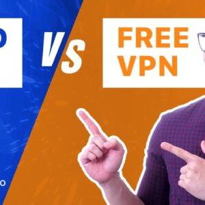 FREE VPN vs Paid VPN | What's the difference? | 12 features compared