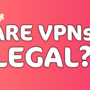 Are VPNs legal? Find out if you can get in trouble in LESS THAN 3 min