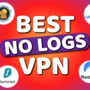 VPN no logs policy | TOP 7 most secure VPNs