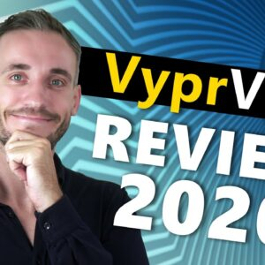 VyprVPN Review 2020 - Is VyprVPN as good as they say?