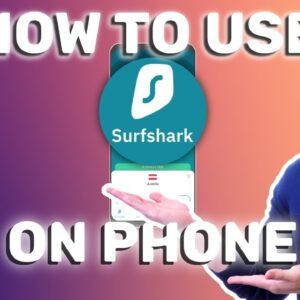 How to use Surfshark VPN on phone: FULL LIVE showcase of Surfshark app