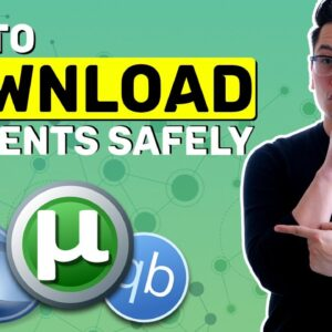 Download torrents safely | 3 essential TIPS & TRICKS for everyone
