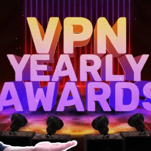 The 2020 VPN awards - 7 BEST VPNs of 2020 you couldn't have predicted