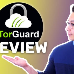 COMPLETE TorGuard review 2021 | How good is it really??