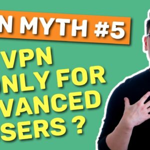 VPNs are only for advanced users?? MYTH! 💥Here are 3 EASY TO USE VPNs