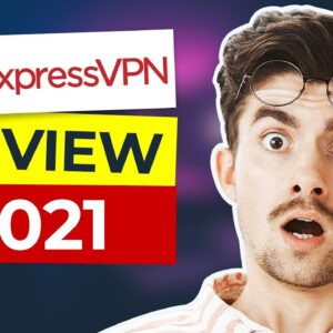 ExpressVPN Review 2021 🔥 Best VPN For Performance and Security