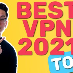 Best VPN 2021💥 TOP 7 VPNs | Must-watch before buying any of them