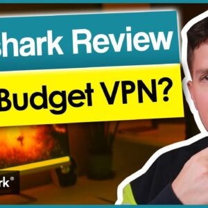 ✅ Surshark Vpn Review of 2021 - Is it the best budget VPN?