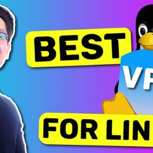 Best VPN for Linux in 2021 | Got you covered with TOP 5!