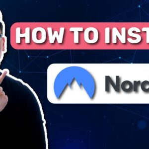 How to install NordVPN ✅ Set up best NordVPN features in 5 min