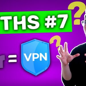 VPN myths: Tor vs VPN | All the same or absolutely different?