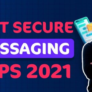 TOP 7 most secure messaging apps in 2021 ✅ Stop giving your info out
