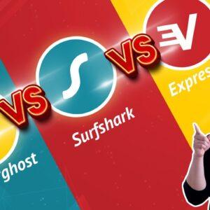 ExpressVPN vs Surfshark VPN vs CyberGhost | Ultimate battle for TOP VPN 2021
