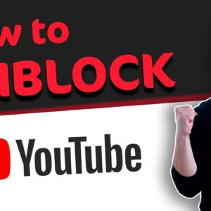 How to UNBLOCK Youtube from anywhere | Try these 4 methods