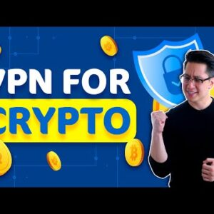 You need a VPN for crypto trading | HERE'S WHY