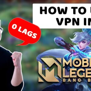 How to use VPN in Mobile Legends 2021 | Zero lags