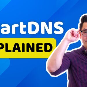 SmartDNS vs VPN vs proxies | What, why, how & when