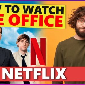 How to Watch The Office on Netflix in 2021 💻