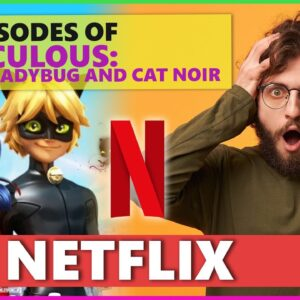 How to Watch Miraculous Tales of Ladybug and Cat Noir on Netflix in 2021 🐱👓 [ALL SEASONS] 👍
