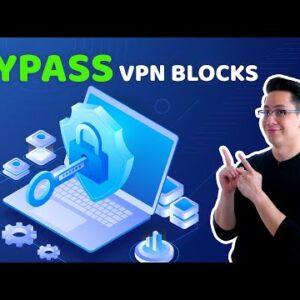 5 easy steps for bypassing VPN blocks | VPN tutorial