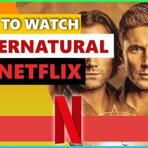 How To Watch Supernatural On Netflix💻   Best VPN for Netflix in 2021�