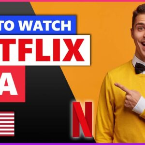 How to Watch Netflix USA From Anywhere 💻 Best VPN for Netflix in 2021