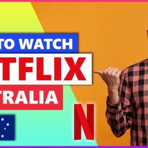 How to Watch Netflix Australia💻 Best VPN for Netflix in 2021🌍