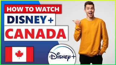 How to Watch Disney Plus Canada in 2021 💻 Best VPN For Disney Plus🌍