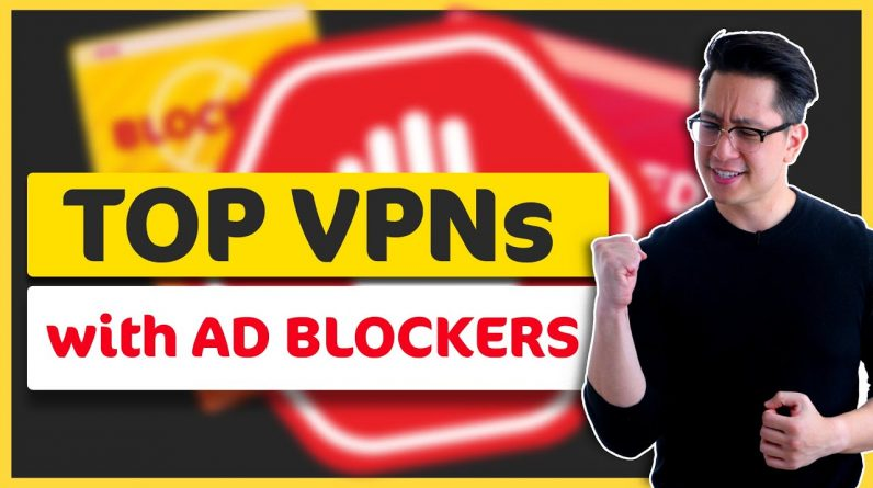 Best VPNs with AD BLOCKER | 1 tool for everything