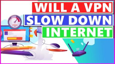 VPN and Connection Speed🔥 Will a VPN Slow Down Your Internet Connection❓