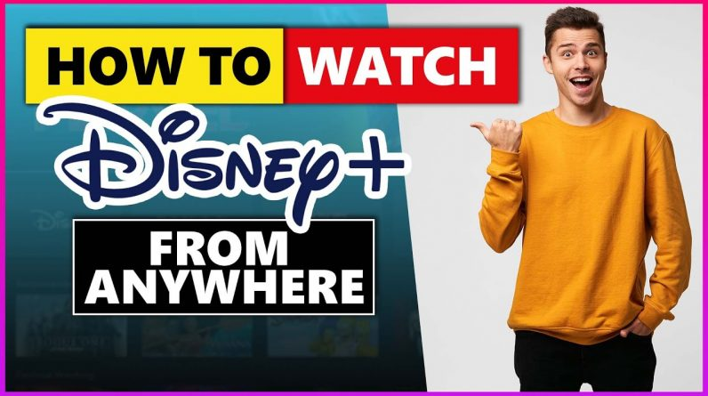 How to Watch Disney Plus Germany From Anywhere in 2021🌍