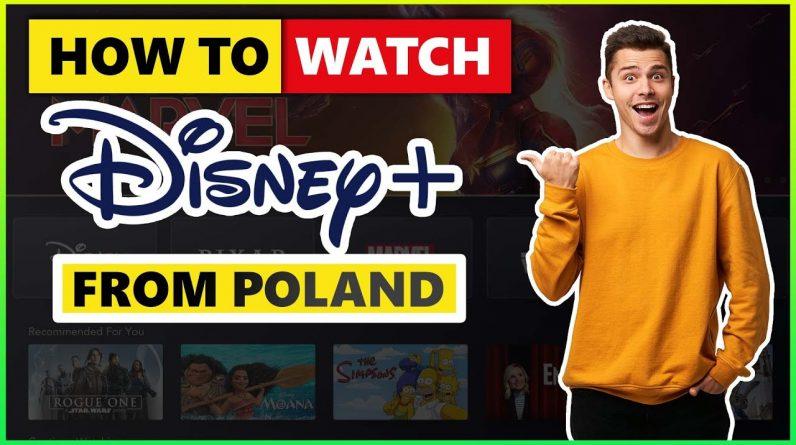 How to Watch Disney+ in Poland� Best VPN For Disney Plus�
